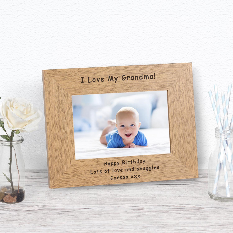 I Love My Grandma! Wood Frame 6x4