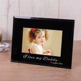 I love my Daddy Black Glass Frame 6x4