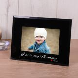 I love my Mummy Black Glass Frame 6x4