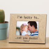im lucky to ... Wood frame 6x4